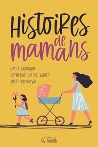 Josée Bournival et Catherine Girard-Audet - Histoires de mamans - Des auteures d'Histoires de filles au chalet.