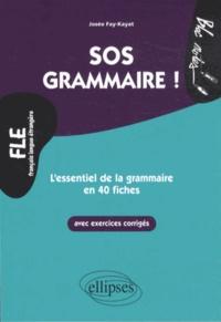 SOS grammaire- L'essentiel de la grammaire en 40 fiches Niveau 2 - Josée Fay-Kayat   Showmesound.org