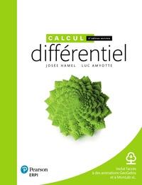 Josée Hamel et Luc Amyotte - Calcul différentiel - Avec des ressources numériques et un aide-mémoire.