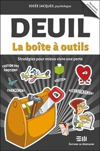 Josée Jacques - Deuil - Stratégies pour mieux vivre une perte.