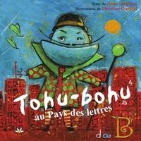 Josee Larocque - Tohu-bohu au Pays des lettres.