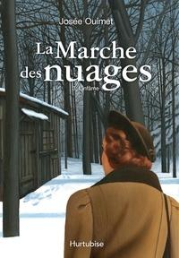 Josée Ouimet - La marche des nuages  : La marche des nuages - Tome 3 - L'infâme.