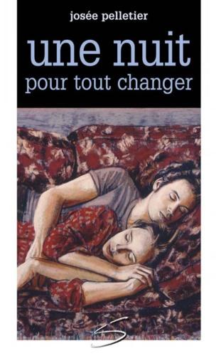 Josée Pelletier et Jacques Payette - Une nuit pour tout changer.