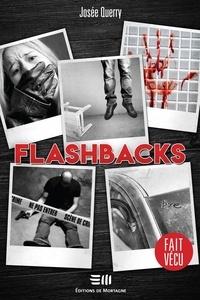 Meilleurs livres à lire télécharger Flashbacks  - Une histoire vraie 9782897920173 (Litterature Francaise)