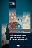 Josée St-Pierre et Michel Trépanier - Créer et développer une PME dans une économie mondialisée - Etudes de cas réels d'entreprises.