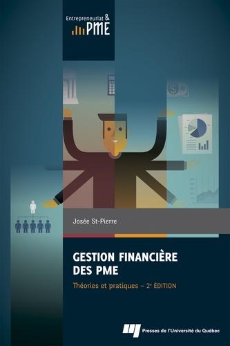 Gestion financière des PME. Théories et pratiques 2e édition