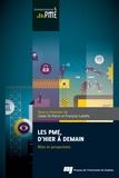 Josée St-Pierre et François Labelle - Les PME, d'hier à demain - Bilan et perspectives.