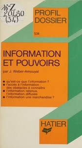 Josée Weber-Amouyal - Information et Pouvoirs.