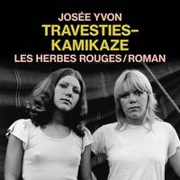 Josée Yvon et Dominique Quesnel - Travesties-kamikaze.