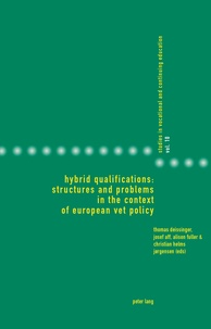 Josef Aff et Thomas Deissinger - Hybrid Qualifications: Structures and Problems in the Context of European VET Policy - structures and problems in the context of european vet policy.