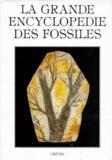 Josef Benes et Vojtech Turek - La Grande encyclopédie des fossiles.