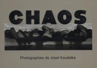 Josef Koudelka et Bernard Noël - Chaos.