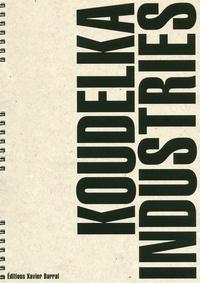 Josef Koudelka - Industries.