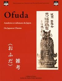 Ofuda : amulettes et talismans du Japon - Josef Kyburz |