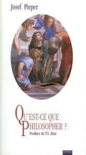 Josef Pieper - Qu'est-ce que philosopher ?.