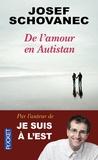 Josef Schovanec - De l'amour en Autistan.