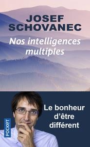 Josef Schovanec - Nos intelligences multiples - Le bonheur d'être différent.
