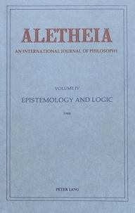 Josef Seifert - Aletheia: An International Yearbook of Philosophy - Ethics and Medicine: Volume 7.