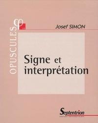 Josef Simon - Signe et interprétation.