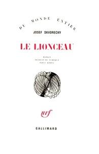 Josef Skvorecky - Le lionceau.