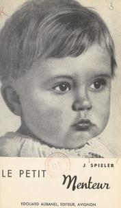 Josef Spieler - Le petit menteur.