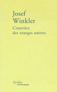 Josef Winkler - Cimetière des oranges amères.