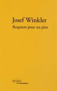 Josef Winkler - Requiem pour un père.