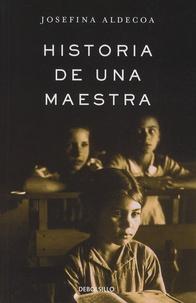 Josefina Aldecoa - Historia de una maestra.