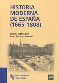 Josefina Castilla Soto - Historia moderna de España (1665-1808).