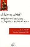 Josefina Cuesta et Maria Luz de Prado Herrera - Mujeres sabias? Mujeres universitarias en España y América Latina.