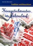 Josefine Brogyanyi - Kreuzstichmuster im Jahreslauf.