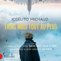 Josélito Michaud et Véronique Beliveau - Trois mois tout au plus.