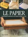 Josep Asuncion - Le papier - Création et fabrication.