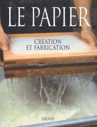 Histoiresdenlire.be Le papier. Création et fabrication Image