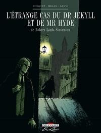 Josep Busquet et Pere Mejan - L'étrange cas du Dr Jekyll et de Mr Hyde Intégrale : .