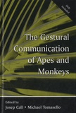Josep Call et Michael Tomasello - The Gestural Communication of Apes and Monkeys.