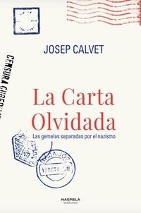 Josep Calvet - La carta olvidada - Las gemelas separadas por el nazismo.