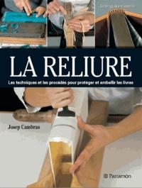 Josep Cambras - La reliure.