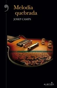 Josep Camps - Melodía quebrada - Novela Negra.