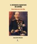 Josep Carles Clemente - El movimiento humanitario en España - Breve historia de la Cruz Roja.