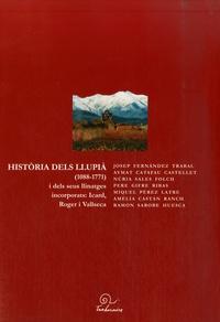 Josep Fernandez Trabal et Aymat Catafau - Historia dels Llupia (1088-1771) - I dels seus llinatges incorporats : Icard, Roger i Vallseca, édition en langue catalane.