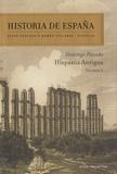 Josep Fontana et Ramon Villares - Historia de España - Volumen 1 : Hispania antigua.