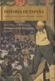 Josep Fontana et Ramon Villares - Historia de España - Volumen 7 : Restauración y dictadura.