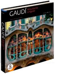 Josep Liz et Pere Vivas - Gaudi - Architecte singulier.