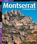 Josep Liz - Montserrat - La  montagne sacrée.