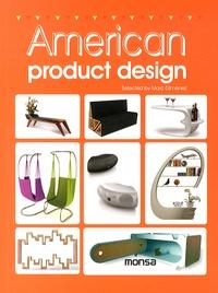 Josep-Maria Minguet et Marc Gimenez - American product design - Edition bilingue anglais-espagnol.