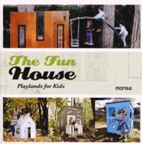 Josep-Maria Minguet et Eva Minguet - The Fun House - Playlands for Kids, édition bilingue anglais-espagnol.