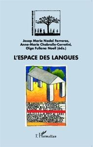 Josep Maria Nadal Farreras et Anne-Marie Chabrolle-Cerretini - L'espace des langues.