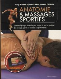 Josep Marmol Esparcia et Artur Jacomet Carasco - Anatomie & massages sportifs.