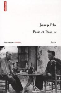 Josep Pla - Pain et Raisin.